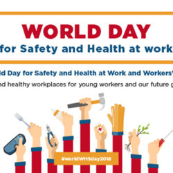 April 28 is World Day for Safety and Health at Work